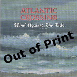 Atlantic Crossing CD: Wind Against the Tide