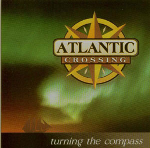 Atlantic Crossing CD: Turning the Compass